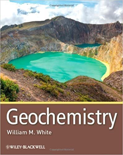 Read Geochemistry 1st (first) Edition by White, William M. published by Wiley-Blackwell (2013) PDF