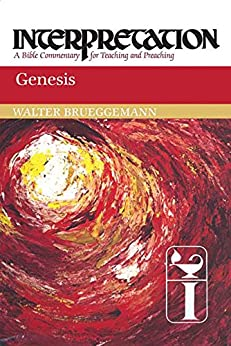 Genesis: Interpretation: A Bible Commentary for Teaching and Preaching by [Brueggemann, Walter]