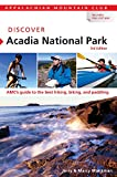 Front cover for the book Discover Acadia National Park: A Guide to the Best Hiking, Biking, and Paddling by Jerry Monkman