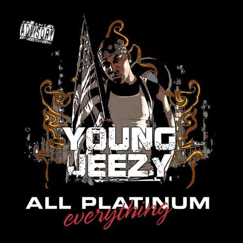All Platinum Everything [Explicit]