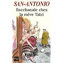 Bacchanale chez la mère Tatzi (Fleuve noir t. 121) (French Edition)