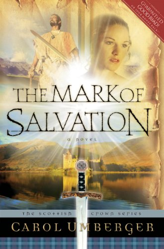 The Mark of Salvation (Scottish Crown Series)