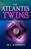 The Atlantis Twins: The Mermaid Curse Book One by  M.S. Kaminsky in stock, buy online here