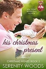 His Christmas Present (Christmas Wishes Book 3)