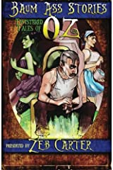 Baum Ass Stories: Twistered Tales of Oz (Volume 1) Paperback