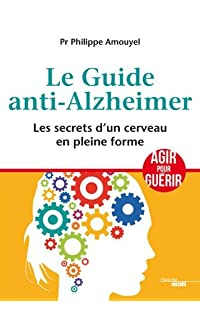 le guide anti-alzheimer - broché
