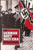 The German Navy in the Nazi Era, Charles S. Thomas, 0870217917