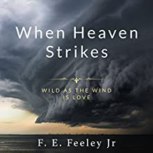 When Heaven Strikes Audiobook by F.E. Feeley Jr Narrated by Vance Bastian