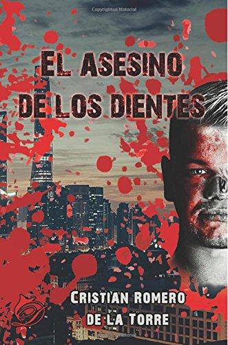 El asesino de los dientes (Spanish Edition)
