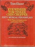 Eye Winker, Tom Tinker, Chin Chopper, Tom Glazer, 0385094531