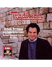 Tradition / Popular Jewish Melodies
