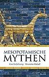 Mesopotamische Mythen: Eine Einführung (Reclam Taschenbuch, Band 20375)
