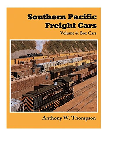 (Southern Pacific Freight Cars, Vol. 4: Box Cars)