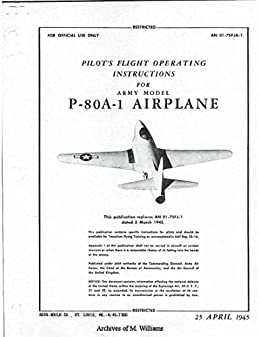Pilots Flight Operating Instruction for P-80A-1 Shooting Star Airplane : AN 01-75FL-1 (1945)