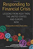 img - for Responding to Financial Crisis: Lessons from Asia then, the United States and Europe Now (Peterson Institute for International Economics - Publication) book / textbook / text book