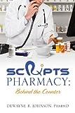 Scrxipts Pharmacy, DeWayne R. Johnson, 1478708093