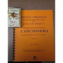 Lirica Infantil Con Jose-Luis Orozco: Volume 6, Fiestas / Hispanic Children's Folklore with Jose-Luis Orozco