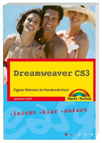 Dreamweaver CS3: Eigene Websites im Handumdrehen! (easy)