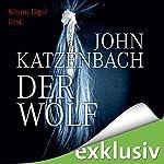 Der Wolf | John Katzenbach