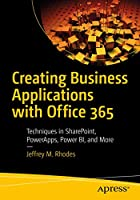 Creating Business Applications with Office 365 Front Cover