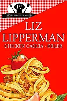 Chicken Caccia-Killer (a Jordan McAllister Mystery #4) by [Lipperman, Liz]