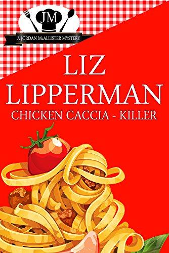 Chicken Caccia-Killer (a Jordan McAllister Mystery #4)