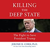 #6: Killing the Deep State: The Fight to Save President Trump