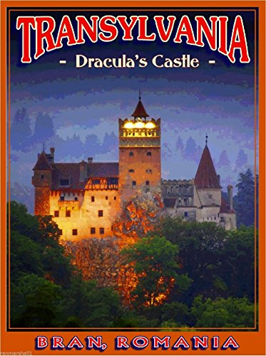 DRACULA BRAN'S CASTLE TRANSYLVANIA ROMANIA ROMANIAN VAMPIRE HALLOWEEN TRAVEL ADVERTISEMENT ART POSTER
