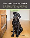 img - for Pet Photography: The Secrets to Creating Authentic Pet Portraits book / textbook / text book