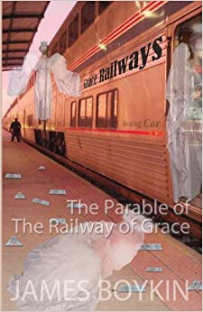 The Parable of the Railway of Grace