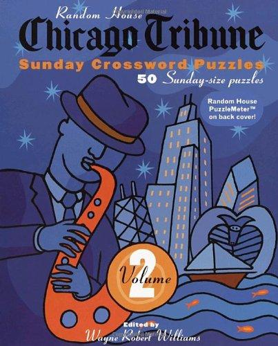 Chicago Tribune Sunday Crossword Puzzles  Vol  2