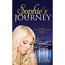 Sophie's Journey: A steamy adult romance (Eternal Flame)