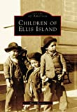 Children of Ellis Island, Barry Moreno, 0738538949