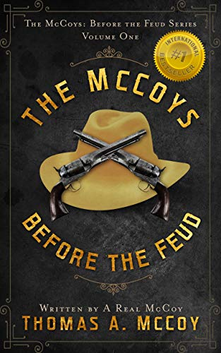 The McCoys Before The Feud: A Western Novel (Book 1) by [McCoy, Thomas]