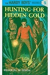 Hardy Boys 05: Hunting for Hidden Gold (The Hardy Boys Book 5) Kindle Edition