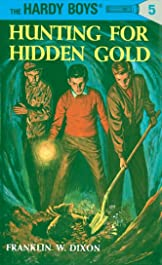 Hardy Boys 05: Hunting for Hidden Gold (The Hardy Boys)