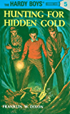 Hardy Boys 05: Hunting for Hidden Gold (The Hardy Boys)
