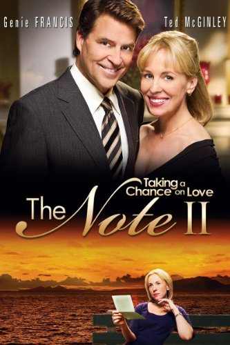 The Note II : Taking A Chance On Love (The Note 2 Taking A Chance On Love)