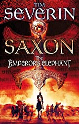 The Emperor's Elephant (Saxon Book 2)