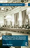 The Organisation for Economic Cooperation and Development, Richard Woodward, 0415371988