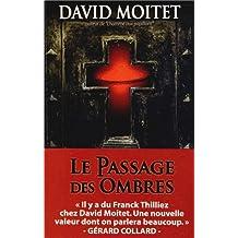 PASSAGE DES OMBRES (LE)