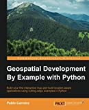 geospatial development - Geospatial Development By Example with Python