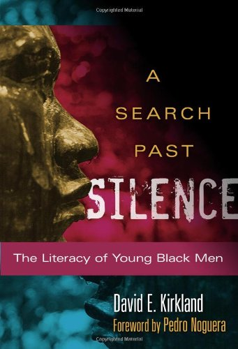 A Search Past Silence: The Literacy of Young Black Men (Language and Literacy (Paperback))