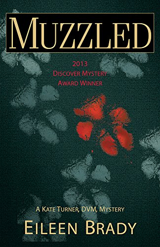 Muzzled (Kate Turner, DVM Mysteries Book 1)