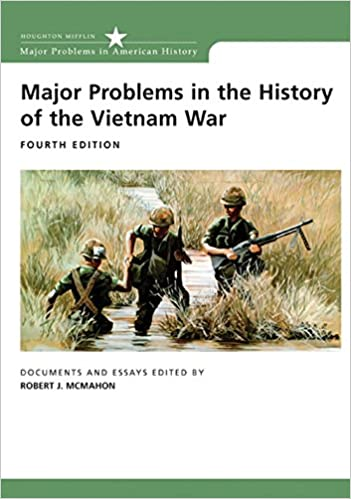 Major Problems In The History Of The Vietnam War Documents And Essays  Major Problems In American History Series Th Edition Higher English Reflective Essay also Model Essay English Amazoncom Major Problems In The History Of The Vietnam War  Frankenstein Essay Thesis