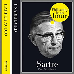 Sartre: Philosophy in an Hour Hörbuch