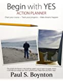 Begin with Yes - Action Planner