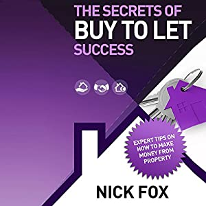 The Secrets of Buy to Let Success Audiobook
