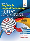 Guide to English & Logical Reasoning for BITSAT with Past 5 Year Solved Papers (2017-2013) + 10 Mock Tests