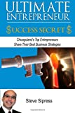 Ultimate Entrepreneur Success Secrets, Steve Sipress and Mary Forte, 1499246226